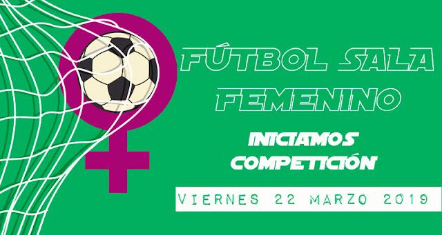 FÚTBOL SALA FEMENINO: Inicio de competición