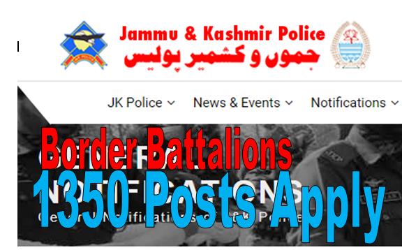 Fresh Job Notification By J&K Police  1350 posts | Border battalions of J& K Police