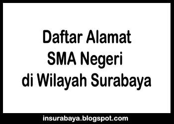Alamat SMA Negeri di Surabaya, Daftar Nama SMA Negeri di Surabaya