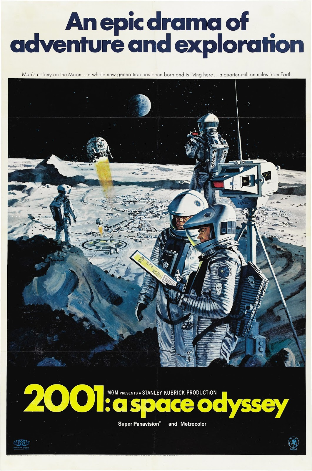The theatrical release poster for 2001: A Space Odyssey. It depicts a painting on a white page. The tagline of the movie is shown on the white part of the page above the painting. It reads: An epic drama of adventure and exploration. The painting shows four astronauts on the moon. The two in the foreground are looking at a computer tablet. The two in the background stare in different directions as a couple of round spacecraft launch from the lunar face.