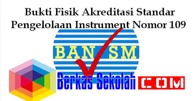 Download Standar Pengelolaan Instrument Nomor 109