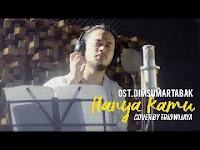 Trio Wijaya - hanya Kamu (Ost Dimsum Martabak) MP3