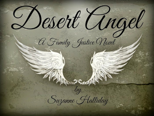Excerpt from DESERT ANGEL a Family Justice Novel Book 2