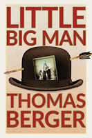 Little Big Man by Thomas Berger, read by Scott Sowers, David Aaron Baker, Henry Strozier