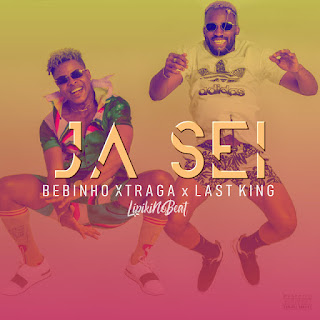 Bebinho Xtraga & Last King - Já Sei (Afro House) (Prod. Lipiki No Beat)