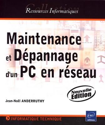 """Livre PDF """" Maintenanceetdépannaged'unPCen réseau """""""