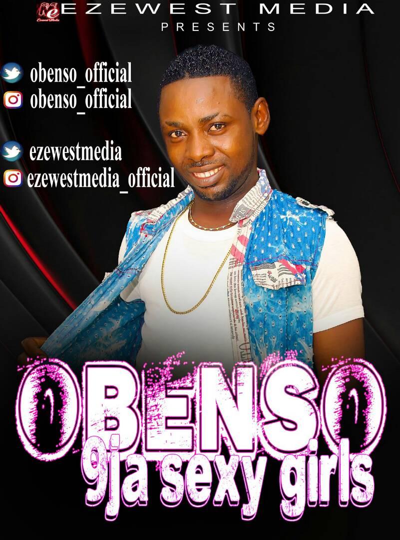 Obenso – '9ja Sexy Girls'  | Audio / Mp3 Download