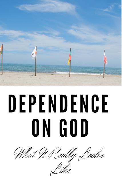 Dependence on God-What It Really Looks Like How do you truly depend on God and what does that really mean? I've had some hard lessons on depending on God but the more I depend on Him the easier it is. Read about how I depend on God and how you can to. #dependingonGod #trustingingod