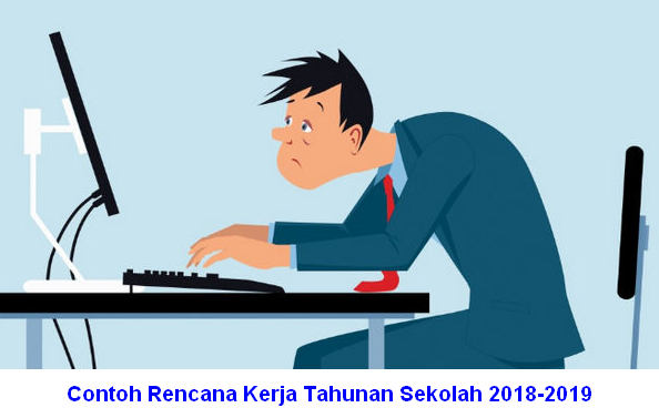 Contoh Rencana Kerja Tahunan Sekolah 2018-2019