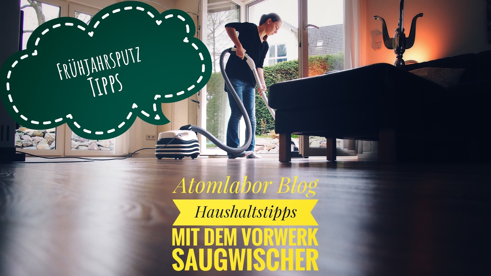 Vorwerk Saugwischer Review | Unser Tool für den Frühjahrsputz