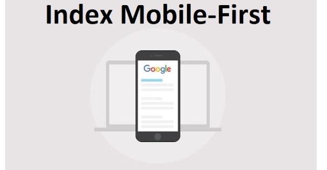L'index Mobile-First est officiellement déployé