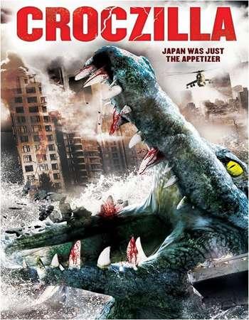 Poster Of Croczilla 2012 Dual Audio 720p BRRip [Hindi - English] - UNCUT Free Download Watch Online Worldfree4u