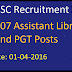 APSC Recruitment 2016 Apply for 107 Assistant Librarian and PGT Posts