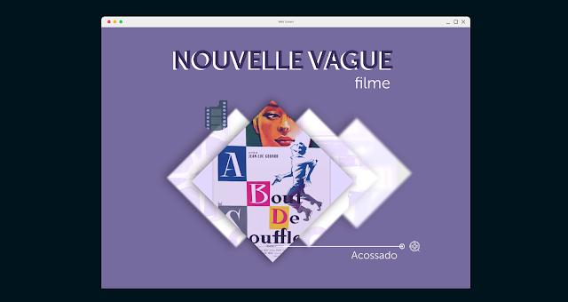 Apresentação PPT e vídeo - Nouvelle Vague