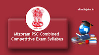 Mizoram PSC Combined Competitive Exam Syllabus