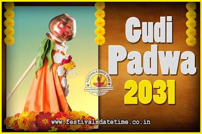 2031 Gudi Padwa Pooja Date & Time, 2031 Gudi Padwa Calendar