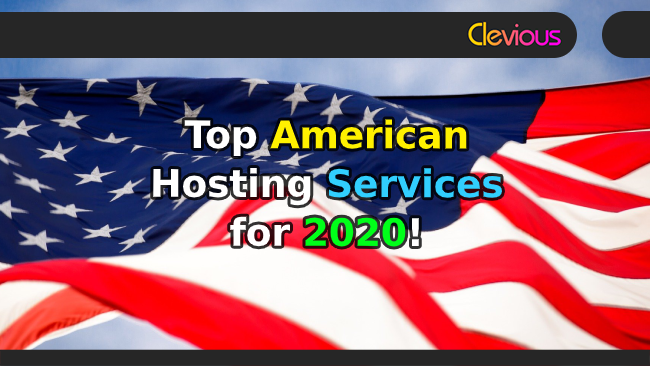 Top 13 USA Web Hosting Services for 2020! - Clevious