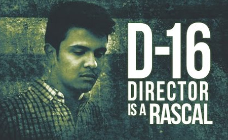 D16 director is a rascal | D16 special