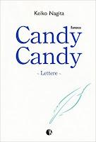 Candy Candy. Lettere di Keiko Nagita