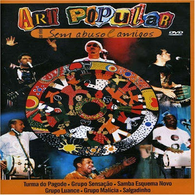 Art Popular Sem Abuso e Amigo (Áudio DVD) (2005) Download