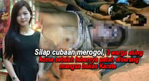 Silap Cubaan MEROGOL, 2 Warga Asing Koma Setelah Lehernya Patah Diserang Mangsa Bekas Karate Sabah