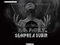 Mad Family - Sempre A Subir | DOwnload