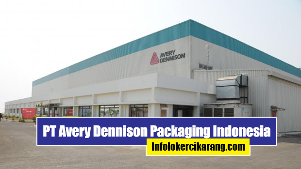 Lowongan Kerja PT Avery Dennison Packaging Indonesia Cikarang