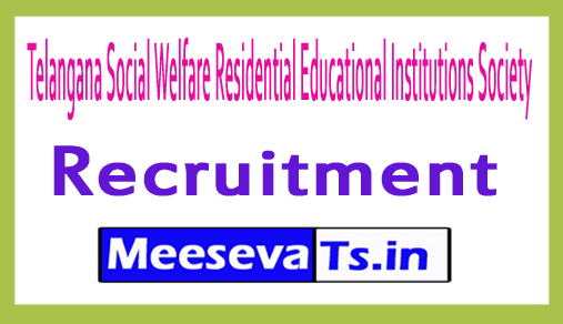 Telangana Social Welfare Residential Educational Institutions Society TSWREIS Recruitment