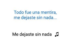 Patricia Teherán me dejaste sin nada significado de la canción.