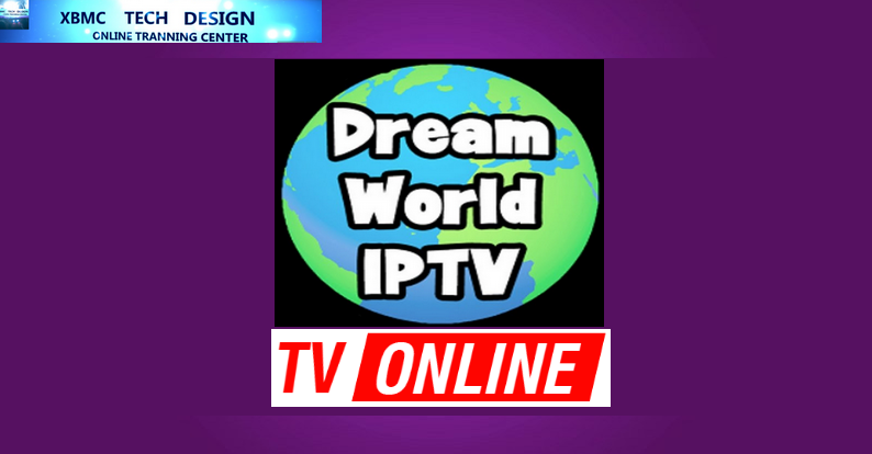 Download New Dreamworld-2.1 Addon IPTV for Live Tv Download Dreamworld-2.1 Addon IPTV For IPTV-Kodi-XBMC