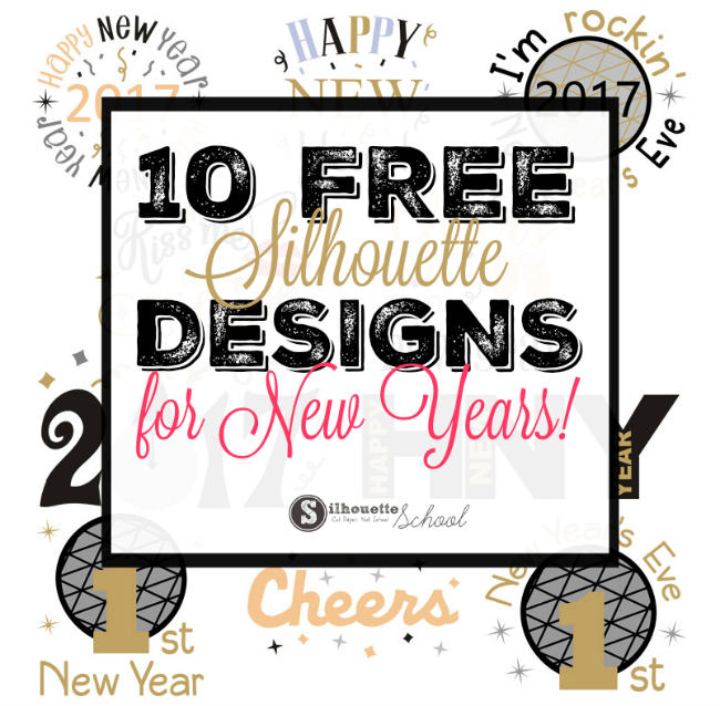 Silhouette Studio, free silhouette designs, new years 2017