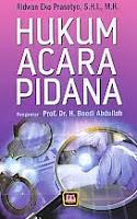 Judul Buku : Hukum Acara Pidana Pengarang : Ridwan Eko Prasetyo, S.H.I., M.H. Penerbit : Pustaka Setia
