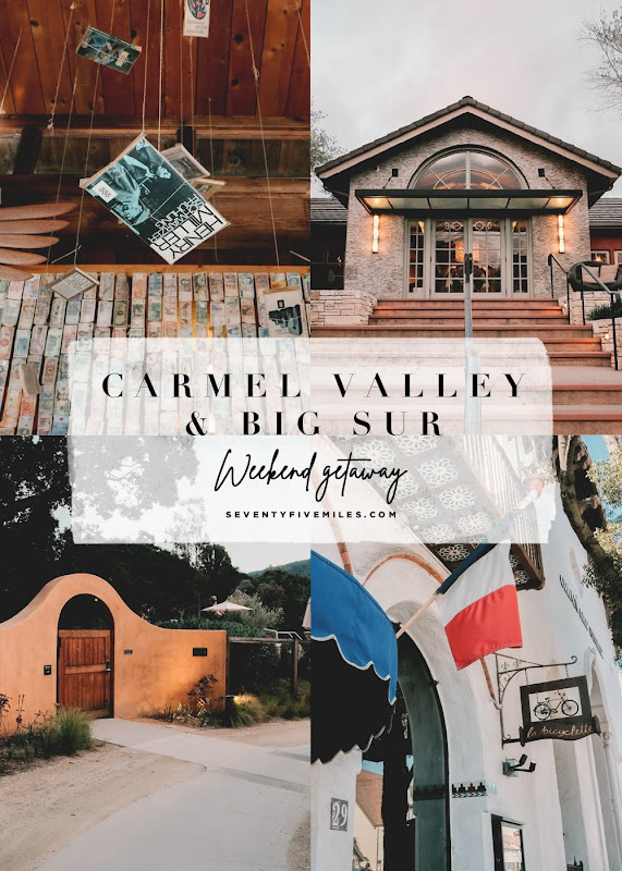 WEEKEND GETAWAY: CARMEL & BIG SUR