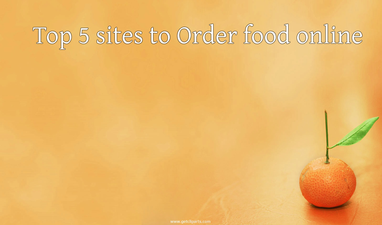 Top five sites to order food online