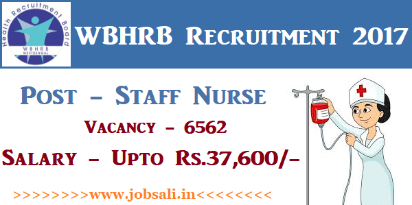 wb health recruitment 2017, wbhrb staff nurse recruitment 2017, staff nurse vacancy in west bengal