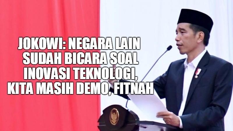 Jokowi sebut energi bangsa Indonesia habis untuk hal yang tak perlu