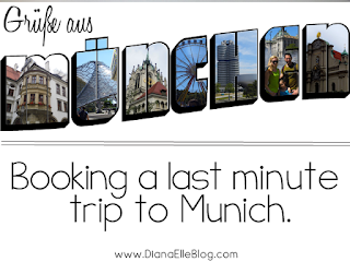 Postcard from Munich - booking a last minute trip
