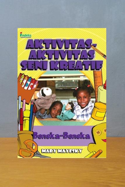 AKTIVITAS AKTIVITAS SENI KREATIF BONEKA BONEKA, Mary Mayesky