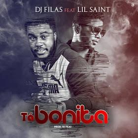Dj Filas Feat Lil Saint - Tá Bonita