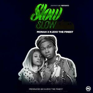 Download Mp3 | Monah x K-Zoo The Finest - Slow Slow
