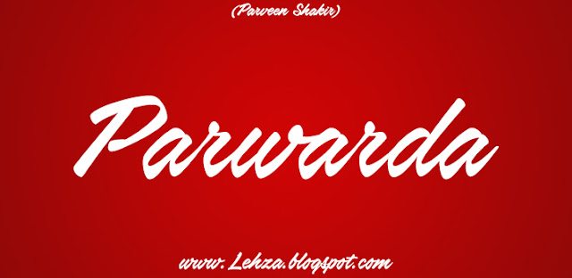 Parwarda By Parveen Shakir