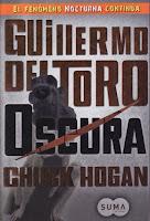 Oscura 2, Guillermo del Toro y Chuck Hogan