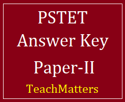 image : PSTET Paper-II Answer Key 2018 @ TeachMatters