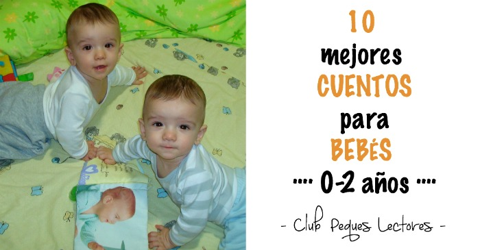 selección mejores cuentos bebés 0 a 2 años, libros recomendados