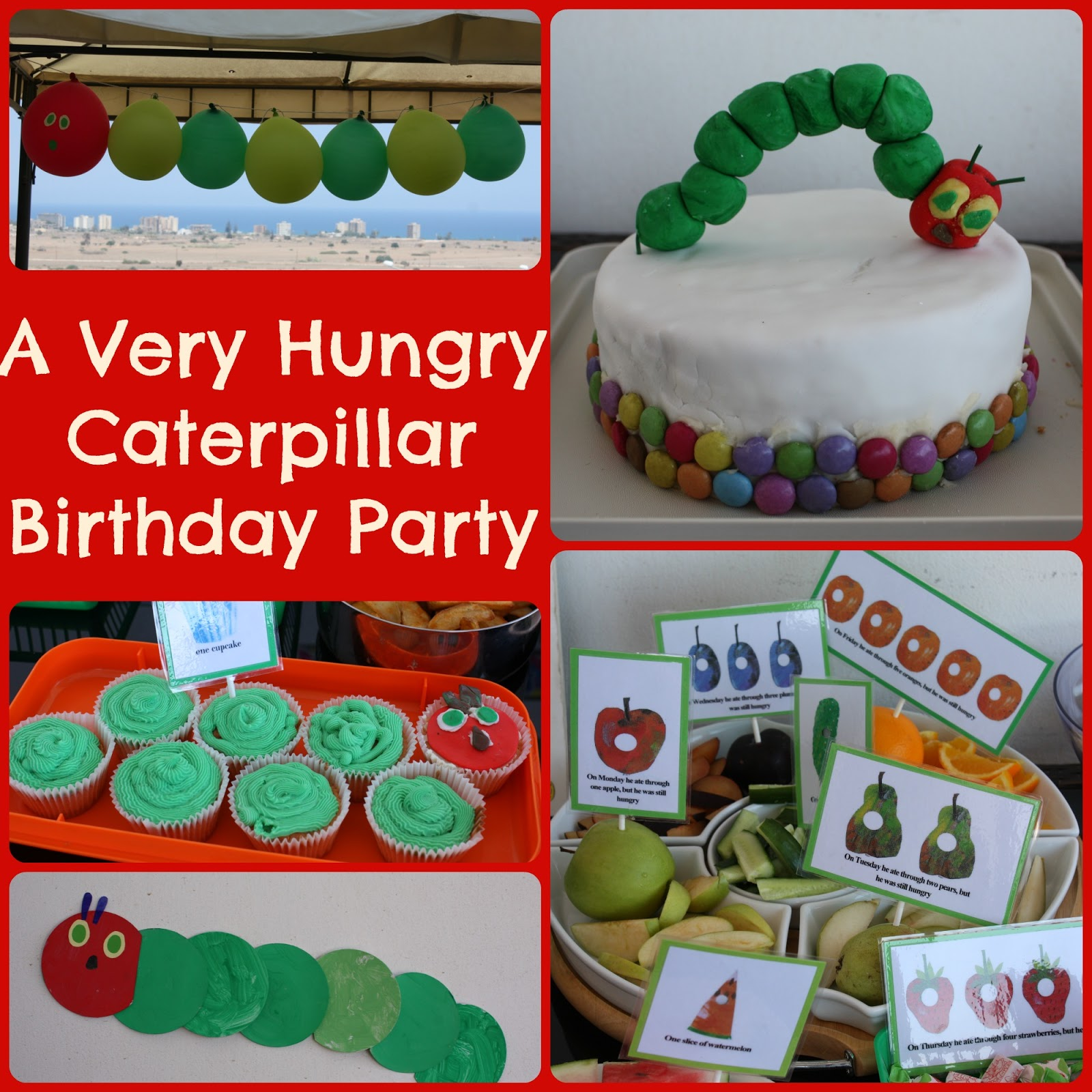 A Matter Of Choice: A 'Very Hungry Caterpillar' Party