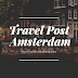 Travel Post - Amsterdam February 2019.
