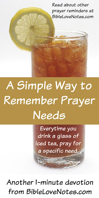 Everytime I Drink A Glass Of Iced Tea I Will Pray For A Specific Need