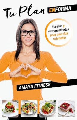 LIBRO - Tu plan en forma  Amaya Fitness (Martinez Roca - 24 Mayo 2016)  SALUD & BIENESTAR  Edición papel & digital ebook kindle  Comprar en Amazon España