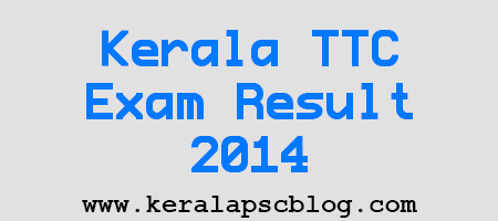 Kerala TTC Second Year Exam Result 2014