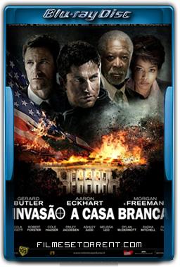 Invasão à Casa Branca Torrent 2013 720p e 1080p BluRay Dublado
